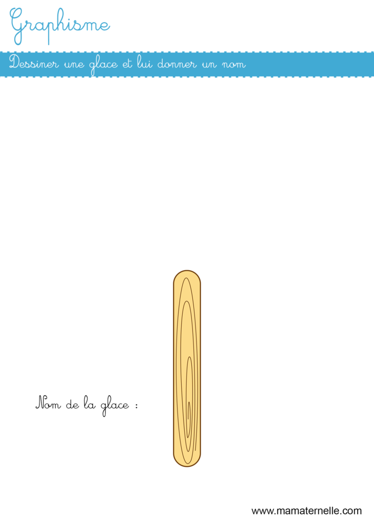Moyenne section - Graphisme : dessiner une glace
